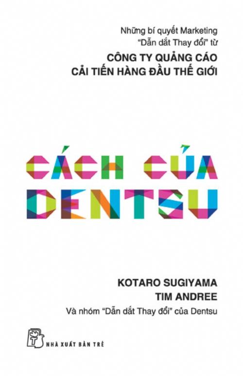 Kết quả hình ảnh cho Cách của Dentsu