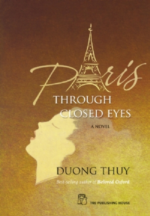 PARIS THROUGH CLOSED EYES: a novel