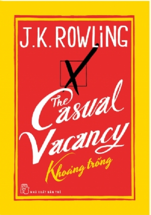 THE CASUAL VACANCY - KHOẢNG TRỐNG