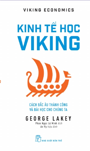 Viking Economics: How the Scandinavians got it right - and how we can too