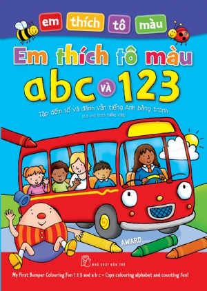 My First Colouring Fun ABC VÀ 123 – Copy colouring and counting fun