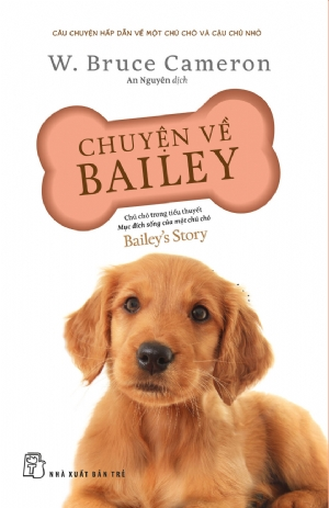 Baileys story: A dogs purpose puppy tale