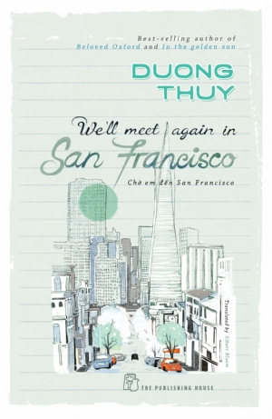WE LL MEET AGAIN IN SAN FRANCISCO