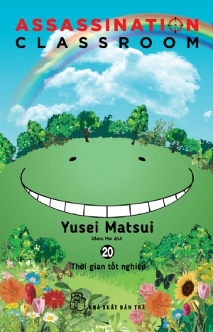 ASSASSINATION CLASSROOM 20 - THỜI GIAN TỐT NGHIỆP